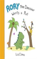 Rory the Dinosaur Wants a Pet