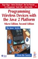Programming Wireless Devices with the Java (TM)2 Platform, Micro Edition