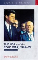 Access to History: The USA and the Cold War 1945-63 Second Edition