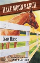 Horses of Half Moon Ranch: Crazy Horse