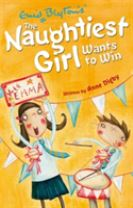 The Naughtiest Girl: Naughtiest Girl Wants To Win