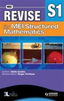 Revise for MEI Structured Mathematics - S1