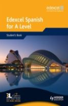 Edexcel Spanish for A Level Student's Book