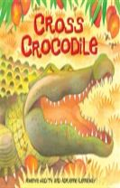 African Animal Tales: Cross Crocodile
