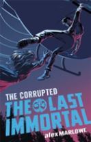 The Last Immortal: The Corrupted