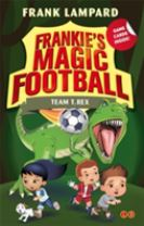 Frankie's Magic Football: Team T. Rex