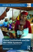 Global Institutions and the HIV/AIDS Epidemic