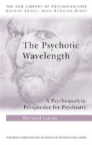 The Psychotic Wavelength