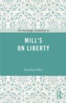 The Routledge Guidebook to Mill's On Liberty