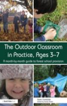 The Outdoor Classroom in Practice, Ages 3-7