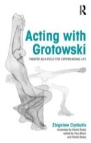Acting with Grotowski