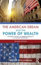 The American Dream and the Power of Wealth