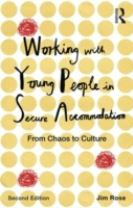 Working with Young People in Secure Accommodation