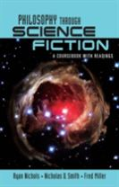 Philosophy Through Science Fiction