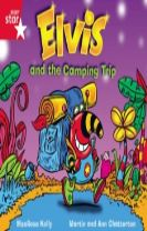 Rigby Star Guided Phonic Opportunity Readers Red: Elvis And The Camping Trip