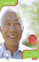 NVQ/SVQ Level 3  Health and Social Care Candidate Book, Revised Edition