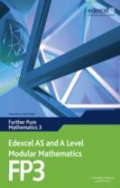 Edexcel AS and A Level Modular Mathematics Further Pure Mathematics 3 FP3