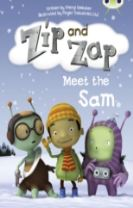 Zip and Zap Meet the Sam