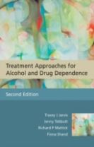 Treatment Approaches for Alcohol and Drug         Dependence - an Introductory Guide 2E
