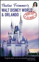 Pauline Frommer's Walt Disney World and Orlando