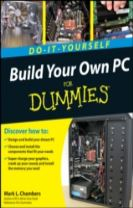 Build Your Own PC Do-it-yourself for Dummies (R)