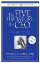 The Five Temptations of a CEO