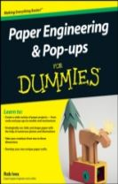 Paper Engineering and Pop-ups For Dummies