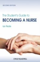 The Student's Guide to Becoming a Nurse