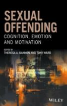 Sexual Offending - Cognition, Emotion and         Motivation