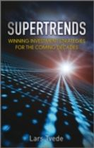 Supertrends - Winning Investment Strategies       for the Coming Decades