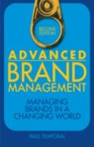 Advanced Brand Management - Managing Brands in a Changing World (Second Edition)