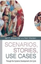 Scenarios,  Stories, Use Cases