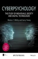 Cyberpsychology - the Study of Individuals,       Society and Digital Technologies
