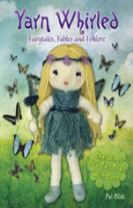 Yarn Whirled: Fairytales, Fables and Folklore