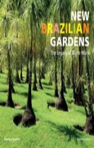 New Brazilian Garden: The Legacy of Burle Marx