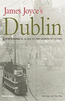 James Joyce's Dublin: Topographical Guide to the Dublin of Ulysse