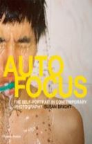 Auto Focus: Self-Portrait in Contemporary Photography