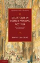 Milestones in Colour Printing 1457-1859