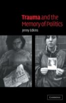 Trauma and the Memory of Politics