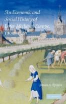 An Economic and Social History of Later Medieval Europe, 1000-1500