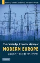 The The Cambridge Economic History of Modern Europe: Volume 2, 1870 to the Present