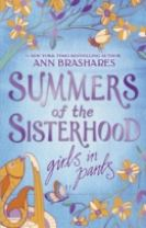 Summers of the Sisterhood: Girls in Pants