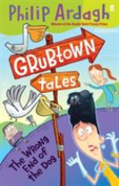 Grubtown Tales: The Wrong End of the Dog