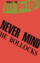 """Never Mind the Bollocks"""