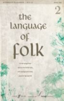 Language of Folk: Grades 5 to 8 (Voice and Piano)
