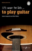 It's Never Too Late to Play Guitar
