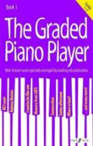 The Graded Piano Player: Grade 1-2