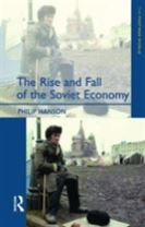 The Rise and Fall of the The Soviet Economy