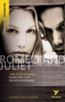 Romeo and Juliet: York Notes Advanced