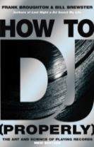 How To DJ (Properly)